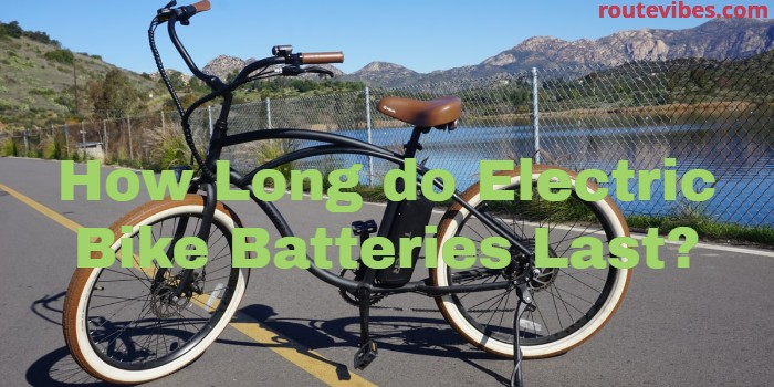 How long do electric bike batteries last