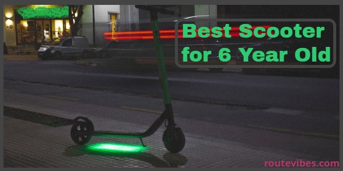 Best scooter for 6 year old
