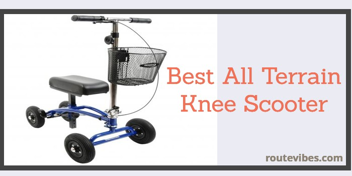 Best All Terrain Knee Scooter